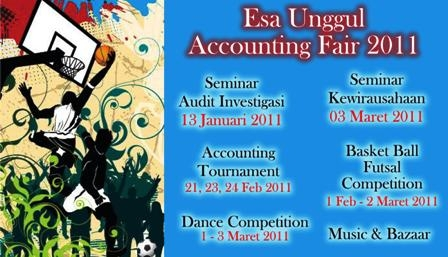 The 4th Esa Unggul Accounting Fair 2011 – Seminar Nasional, Accounting Tournament, dan Sport Competition