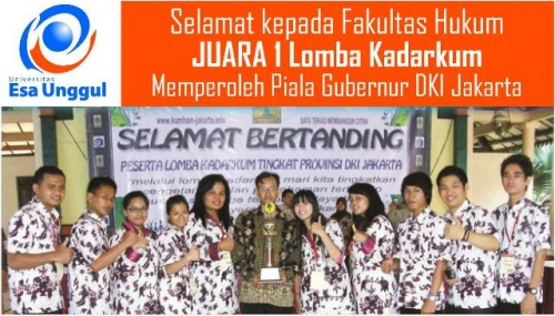 Selamat kepada Fakultas Hukum UEU: Juara 1 Lomba Kadarkum se-DKI Jakarta