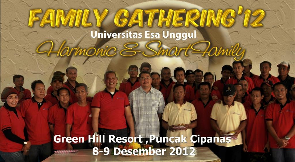 "Family Gathering Universitas Esa Unggul 2012 – "" Harmonic & Smart Family "", Green Hill Resort, Puncak Cipanas"