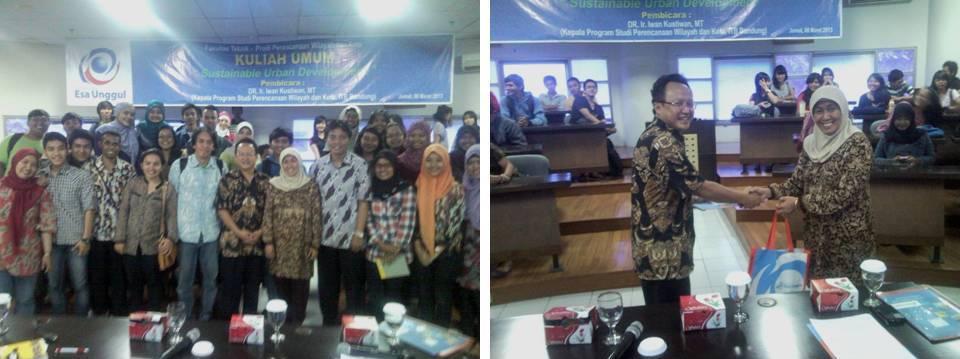"""Fakultas Teknik Univ. Esa Unggul bekerjasama dengan  ITB Bandung menyelenggarakan Kuliah Umum """"Sustainable Urban Development"""""""