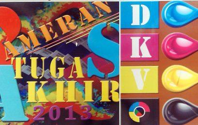 PAMERAN TUGAS AKHIR DKV 2013 – Fakultas Desain Dan Industri Kreatif Program Studi Desain Komunikasi Visual