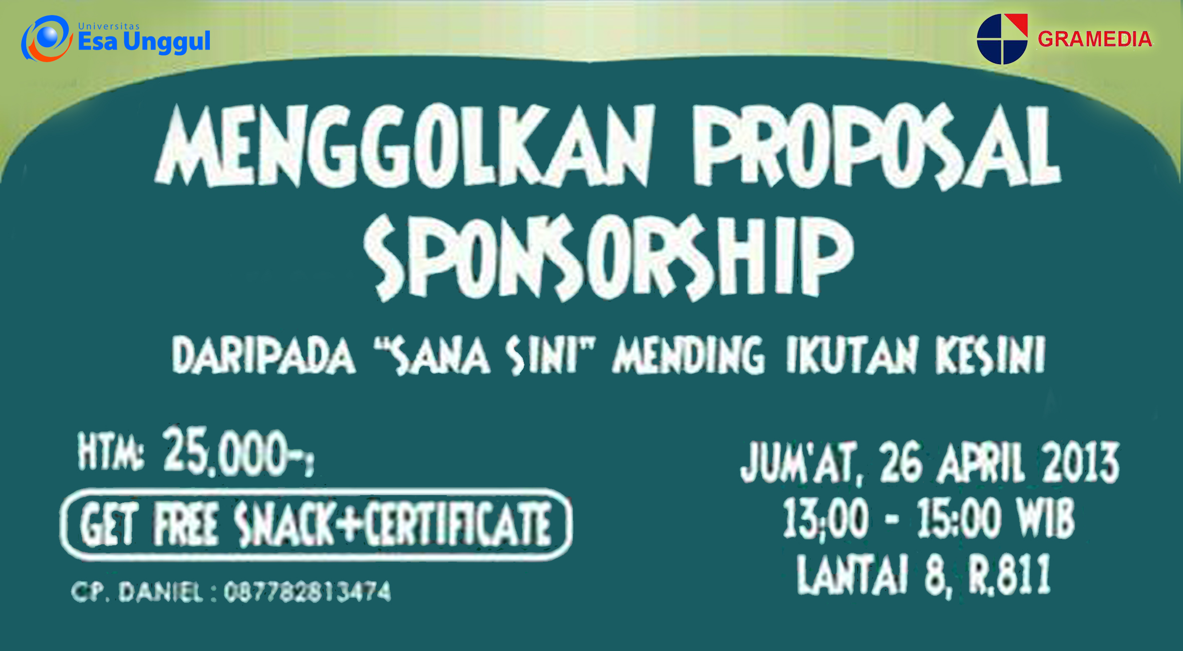 "Career Center Esa Unggul menyelenggarakan seminar "" Menggolkan Proposal Sponsorship"""