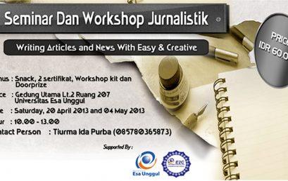 "E2C mengadakan menyelenggarakan Seminar dan Workshop Jurnalistik dengan tema  "" Writing articles and news with easy & creative """