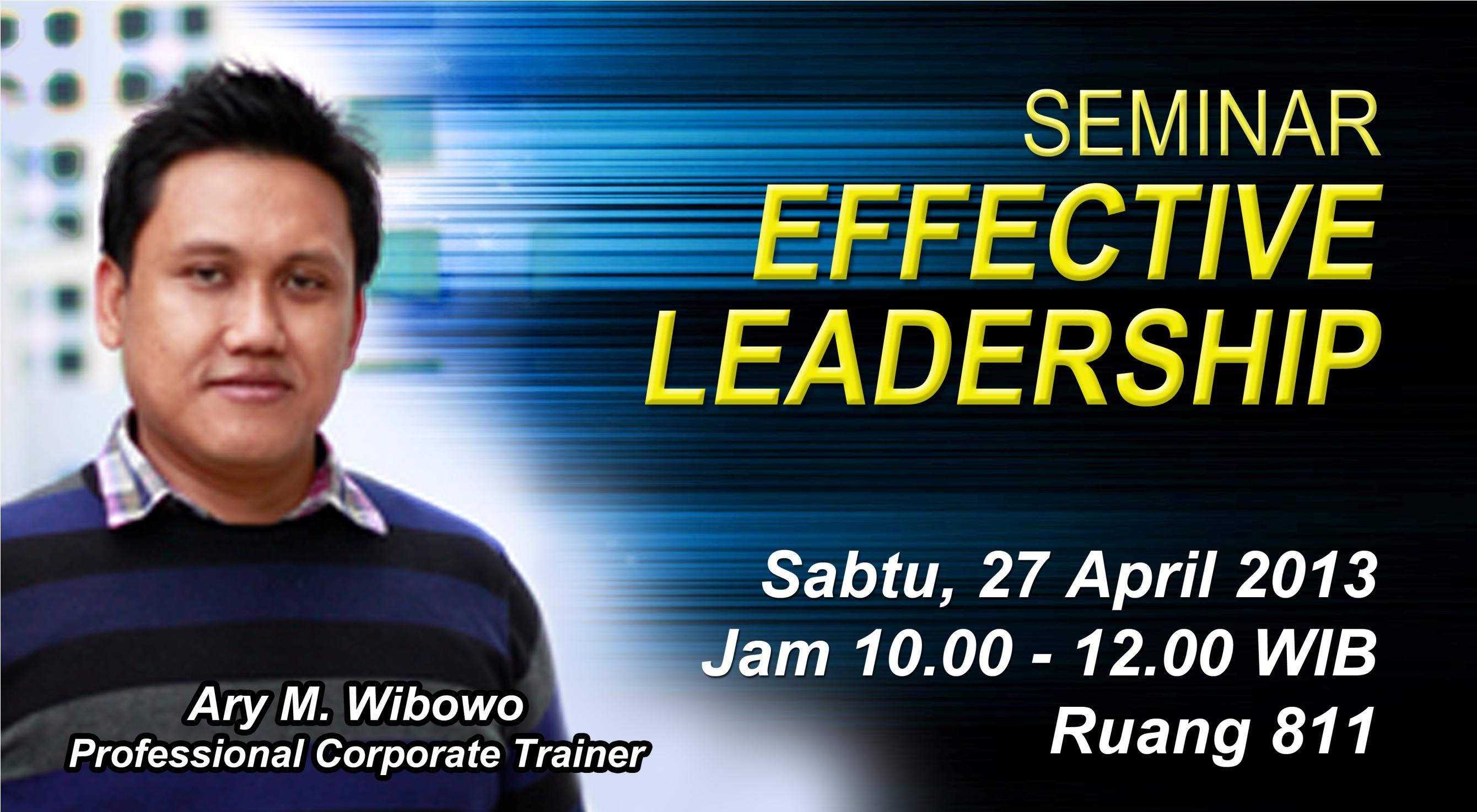 """Universitas Esa Unggul menyelenggarakan Seminar """" Effective Leadership"""""""
