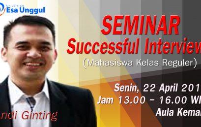 """Universitas Esa Unggul menyelenggarakan Seminar """" Successful Interview"""""""