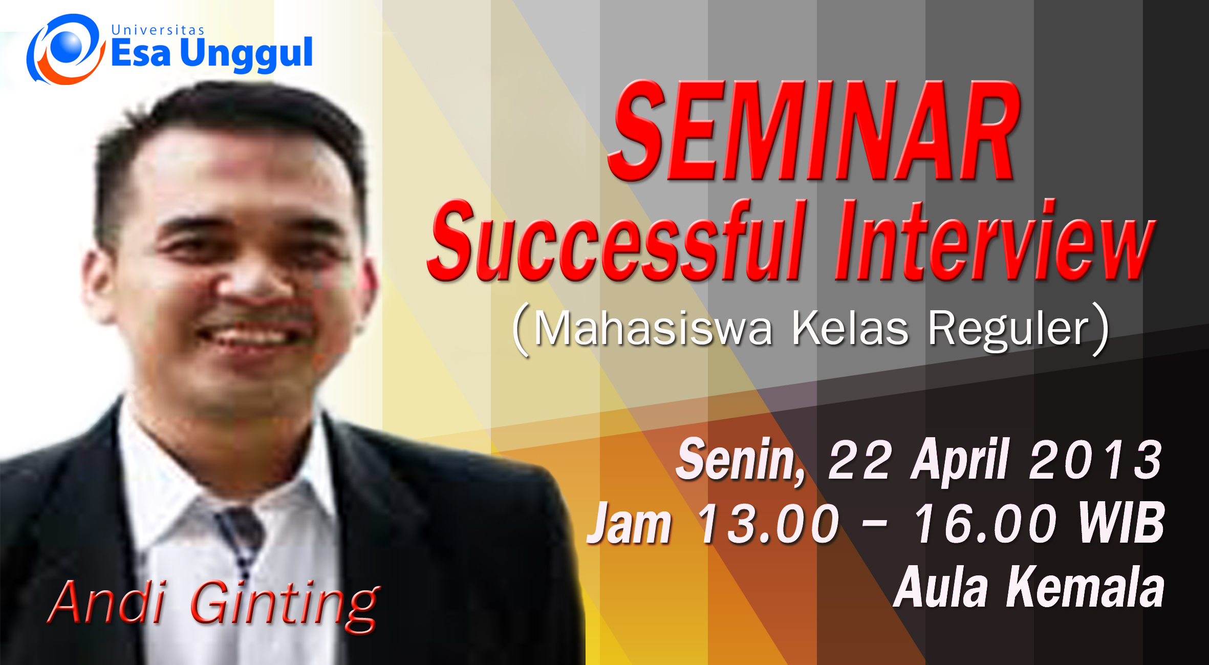 "Universitas Esa Unggul menyelenggarakan Seminar "" Successful Interview"""