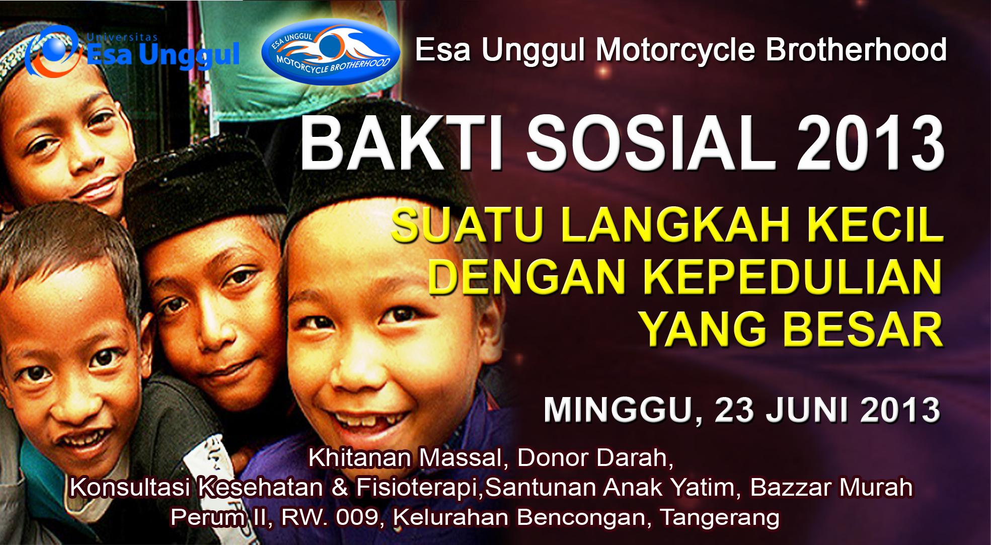 "Esa Unggul Motorcycle Brotherhood menyelenggarakan Acara Bakti Sosial dengan tema ""Suatu Langkah Kecil dengan Kepedulian yang Besar"""