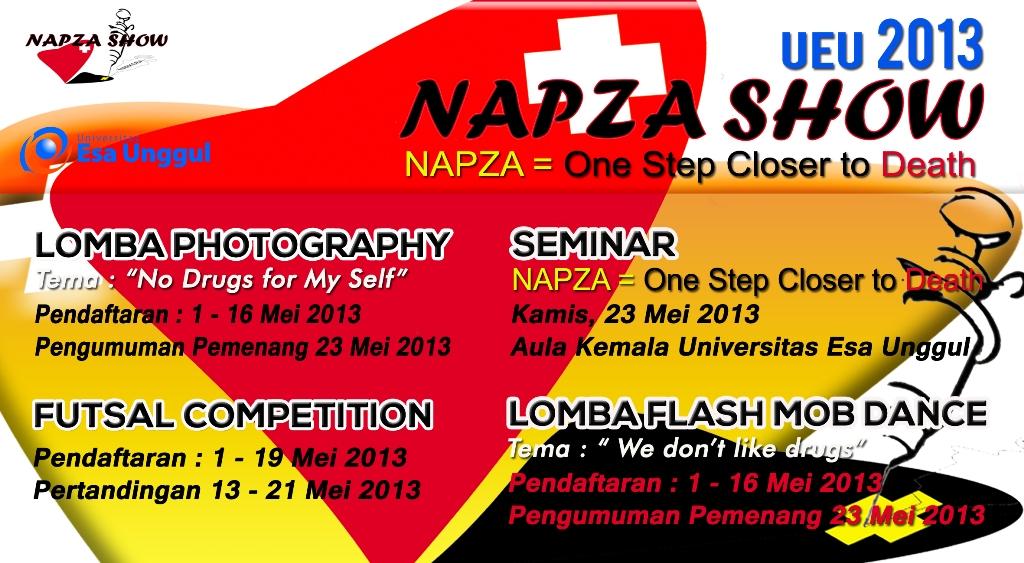 NAPZA SHOW UEU 2013 – One Step Closer to Death