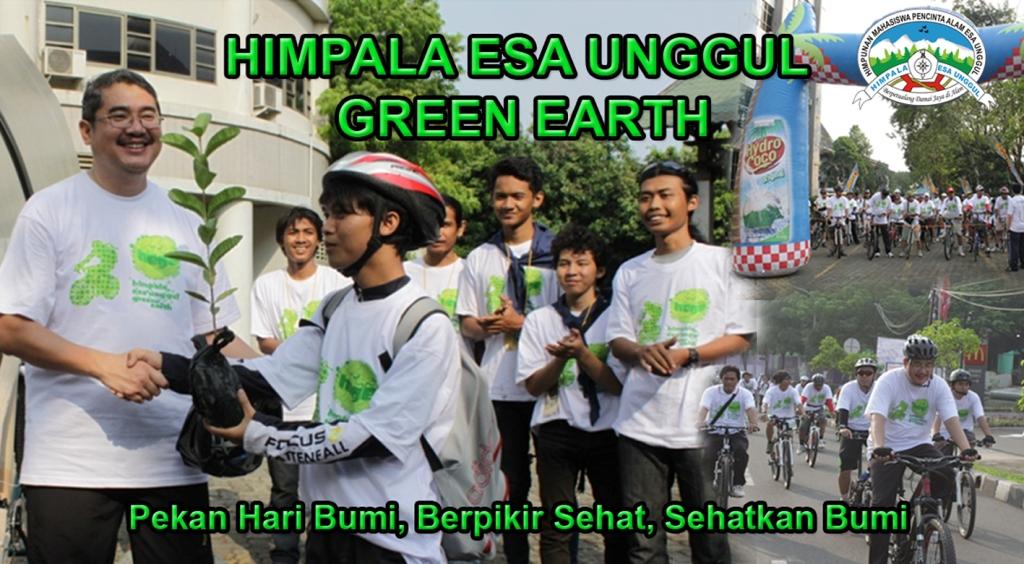 "Himpala Esa Unggul Green Earth (HEGE) – ""Pekan Hari Bumi, Berfikir Sehat, Sehatkan Bumi"""