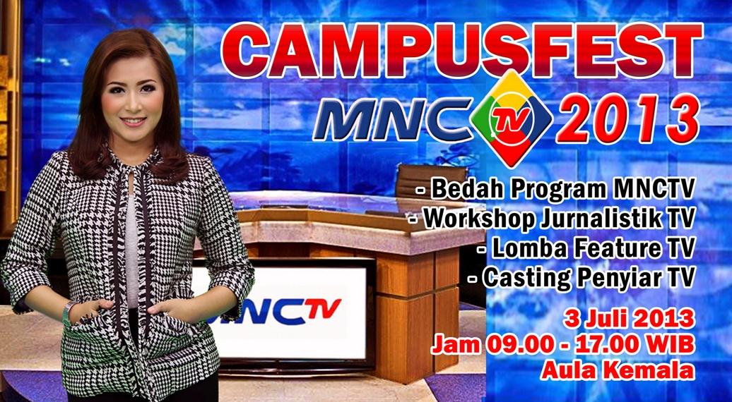 """FIKOM, Universitas Esa Unggul bekerjasama dengan MNCTV menyelenggarakan """" CAMPUSFEST MNCTV 2013"""" dengan tema """"Program Mencerahkan dan Menginspirasi yang Menjadi Pilihan Pemirsa"""""""