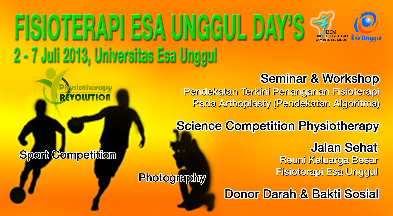 """Badan Eksekutif Mahasiswa Fakultas Fisioterapi menyelenggarakan """"Fisioterapi Esa Unggul Day 2013"""""""