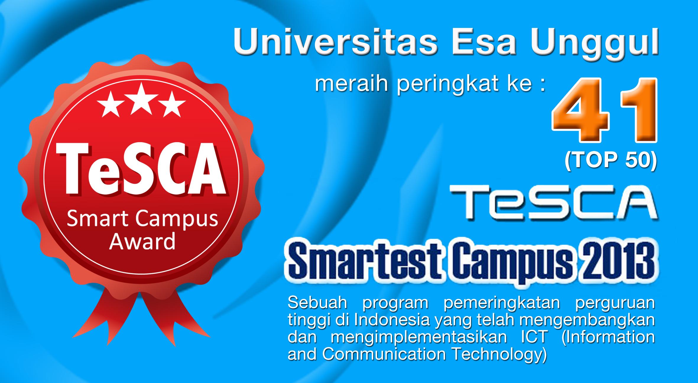 Universitas Esa Unggul meraih peringkat ke 41 – TeSCA Smartest Campus 2013