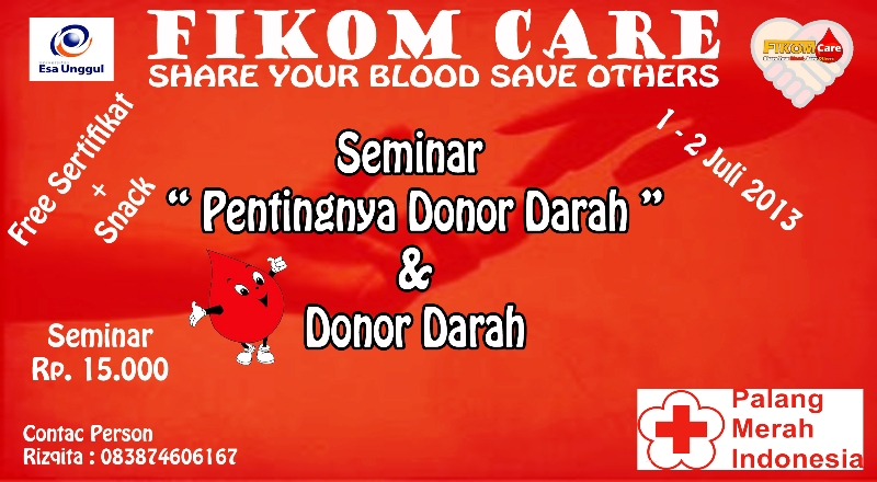 "FIKOM Care ""Share Your Blood Save Others"" Seminar & Donor Darah"