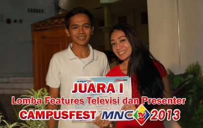 2 Orang Mahasiswa FIKOM Universitas Esa Unggul Juara I –  CAMPUS FEST MNC TV 2013