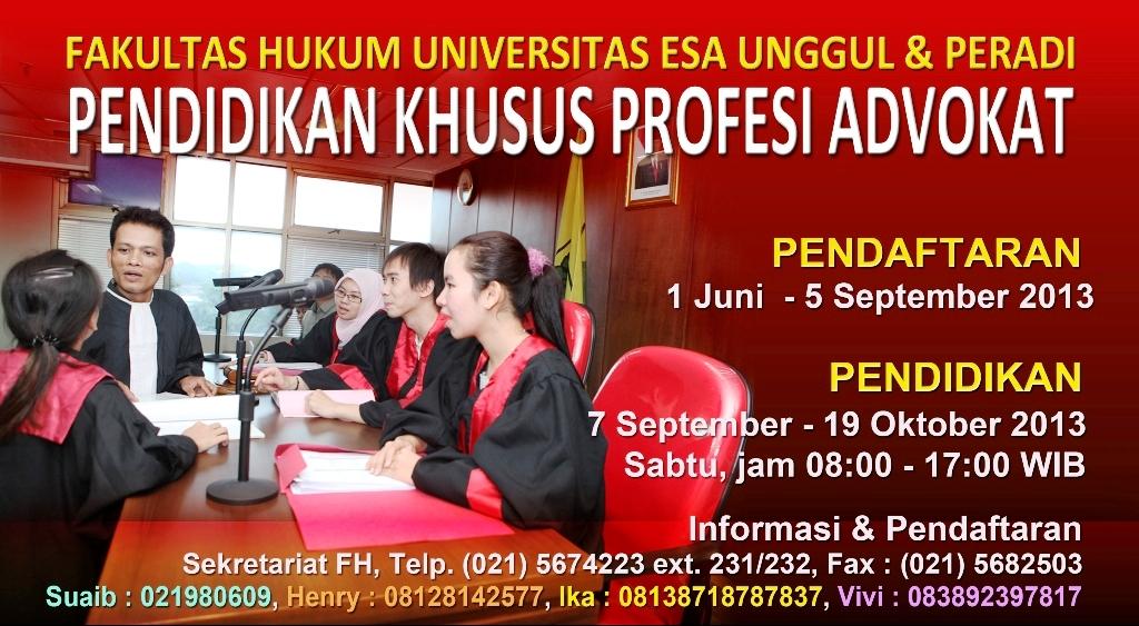 Fakultas Hukum Universitas Esa Unggul bekerjasama dengan PERADI menyelenggarakan Pendidikan Khusus Profesi Advokat