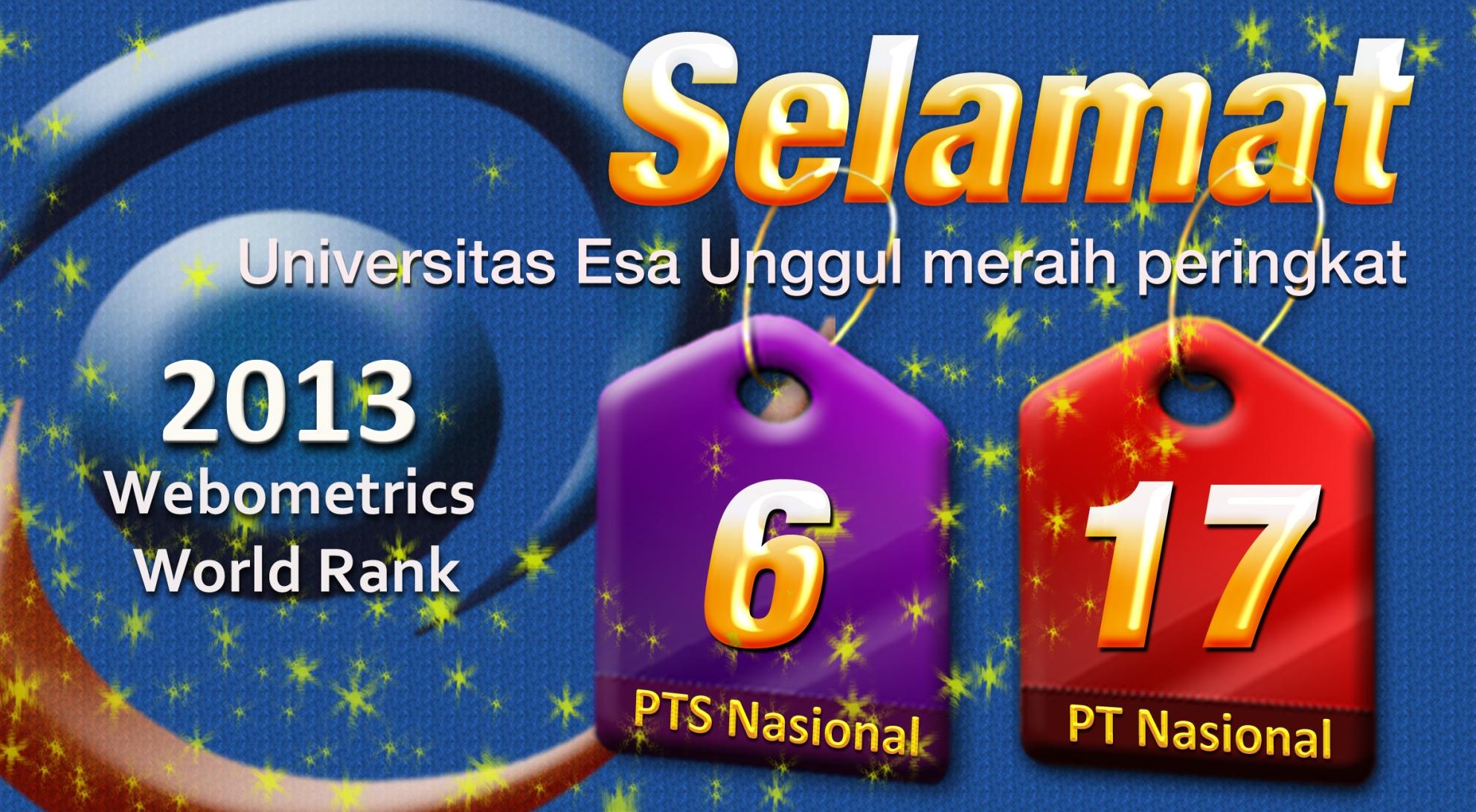 Universitas Esa Unggul Meraih Peringkat Terbaik ke-6 PTS se-Indonesia Webometrics World Rank Juli 2013
