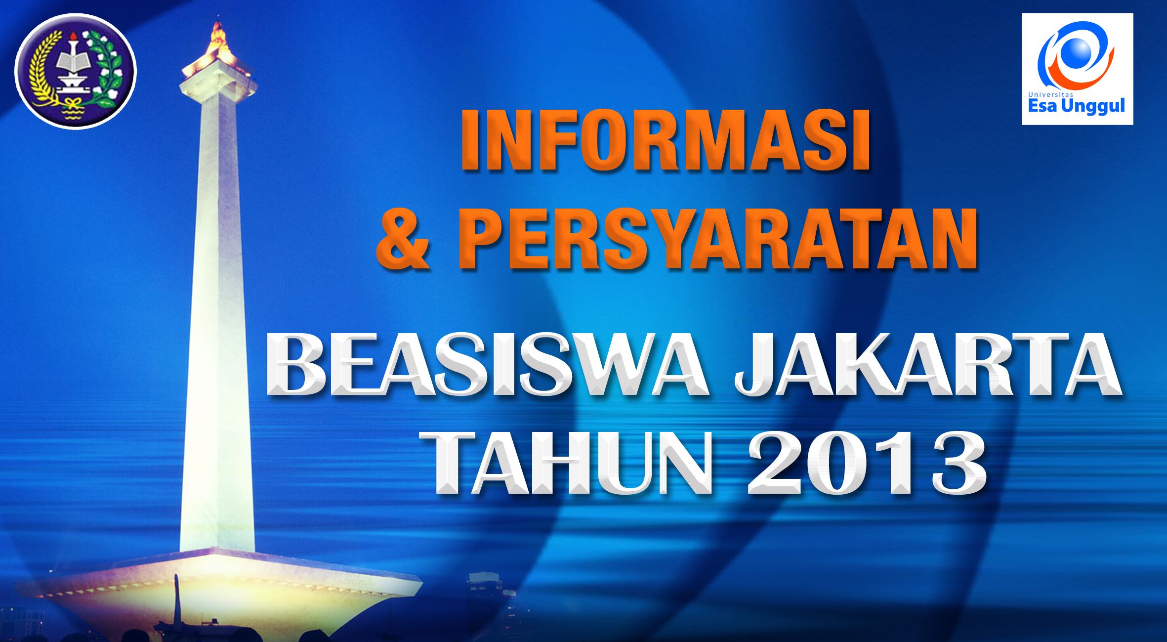 Informasi dan Persyaratan Beasiswa Jakarta 2013 –  Yayasan Beasiswa Jakarta dan Kopertis Wilayah III, Jakarta