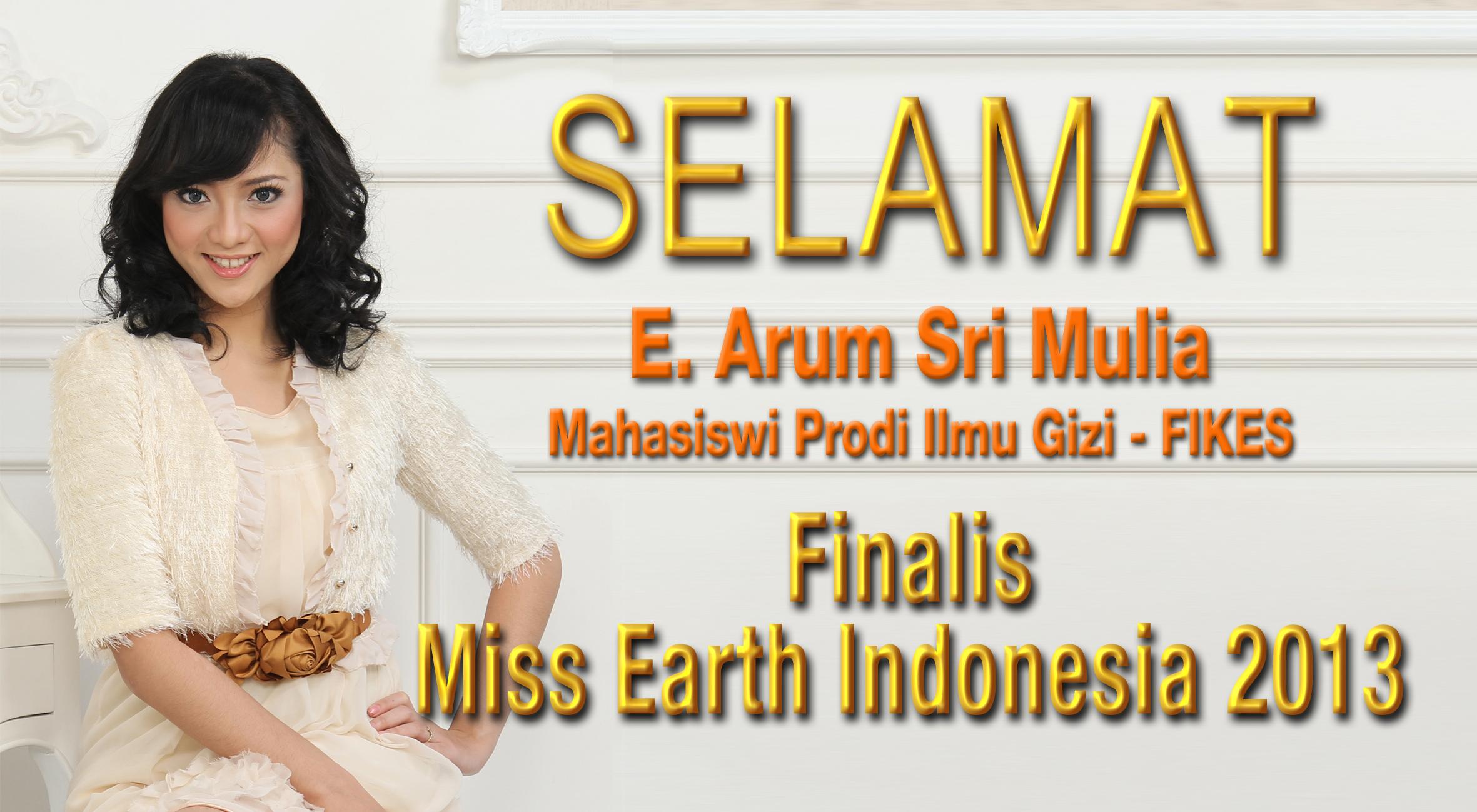 "Universitas Esa Unggul mengucapkan Selamat kepada E. Arum Sri Mulia (Mahasiswi Prodi. Ilmu Gizi – FIKES) menjadi ""Finalis Miss Earth Indonesia 2013"""