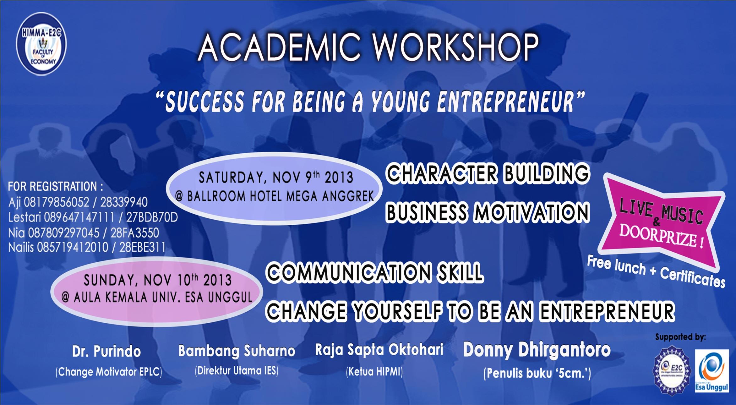 """HIMMA – E2C Fakultas Ekonomi Universitas Esa Unggul menyelenggarakan  Academic Workshop """" SUCCES FOR BEING A YOUNG ENTREPRENEUR """""""