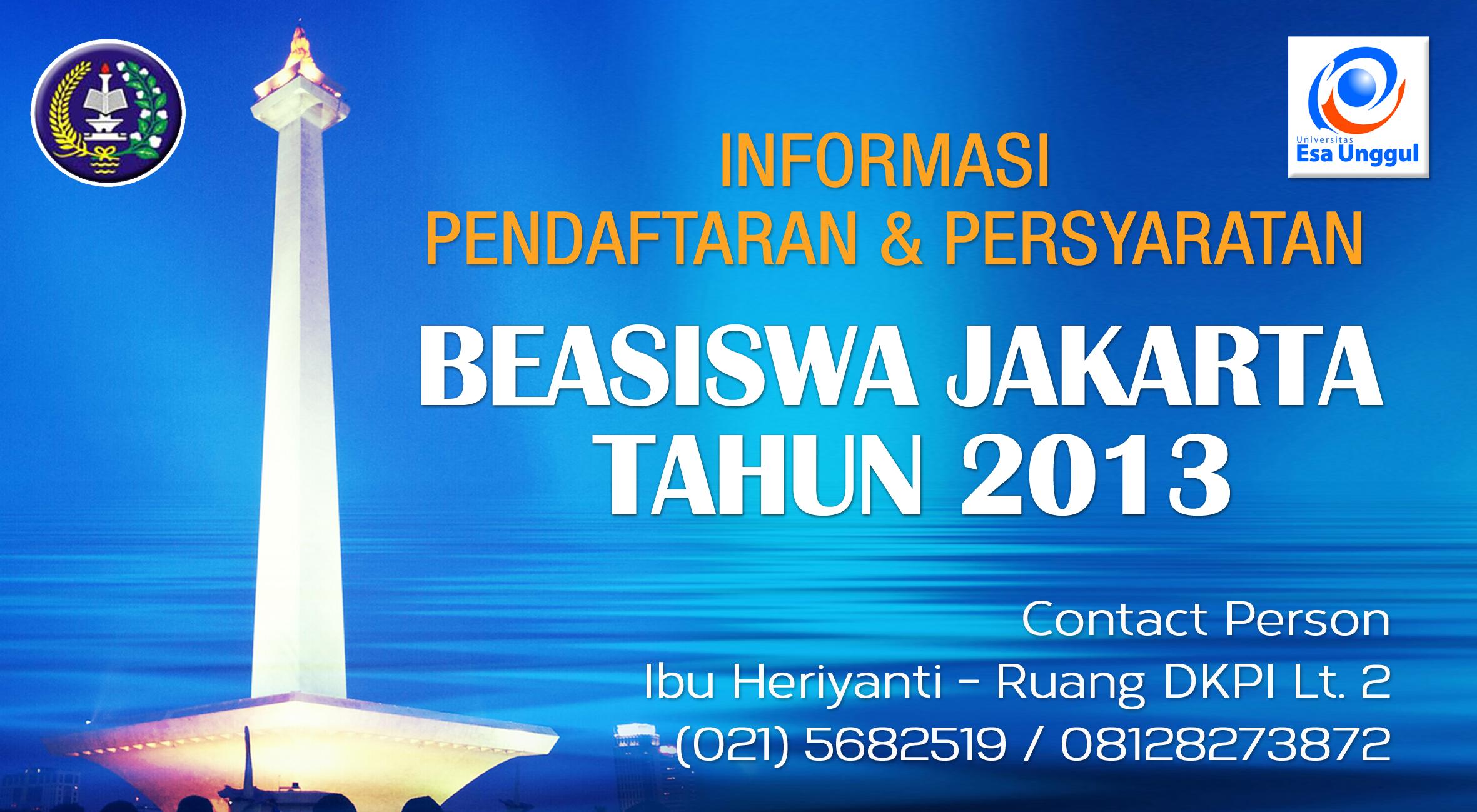 Pendaftaran dan Persyaratan Beasiswa Jakarta 2013 bagi Mahasiswa Universitas Esa Unggul