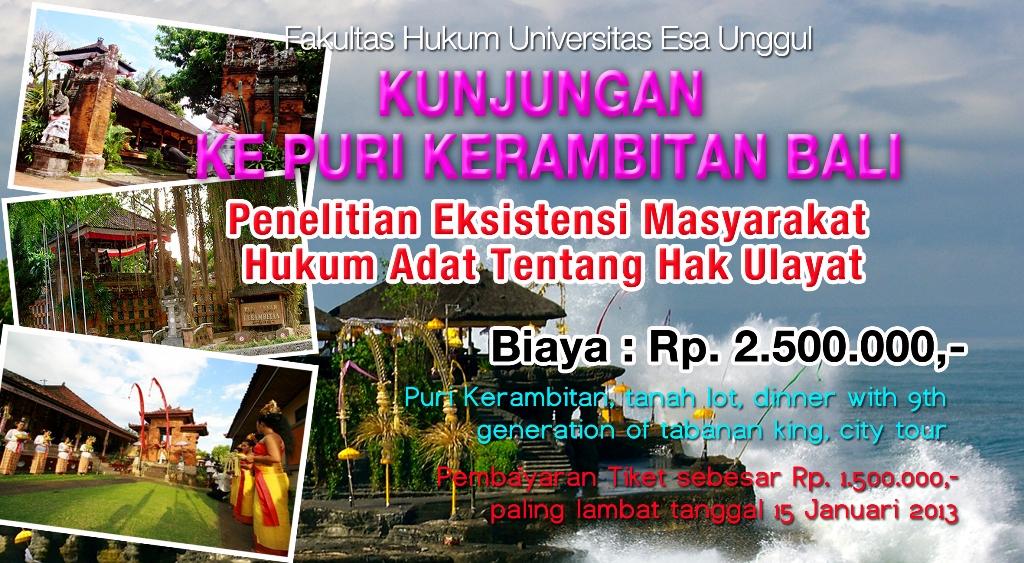 Fakultas Hukum Universitas Esa Unggul mengadakan Kunjungan ke Puri Kerambitan Bali – Penelitian Eksistensi Masyarakat Hukum Adat tentang Hak Ulayat