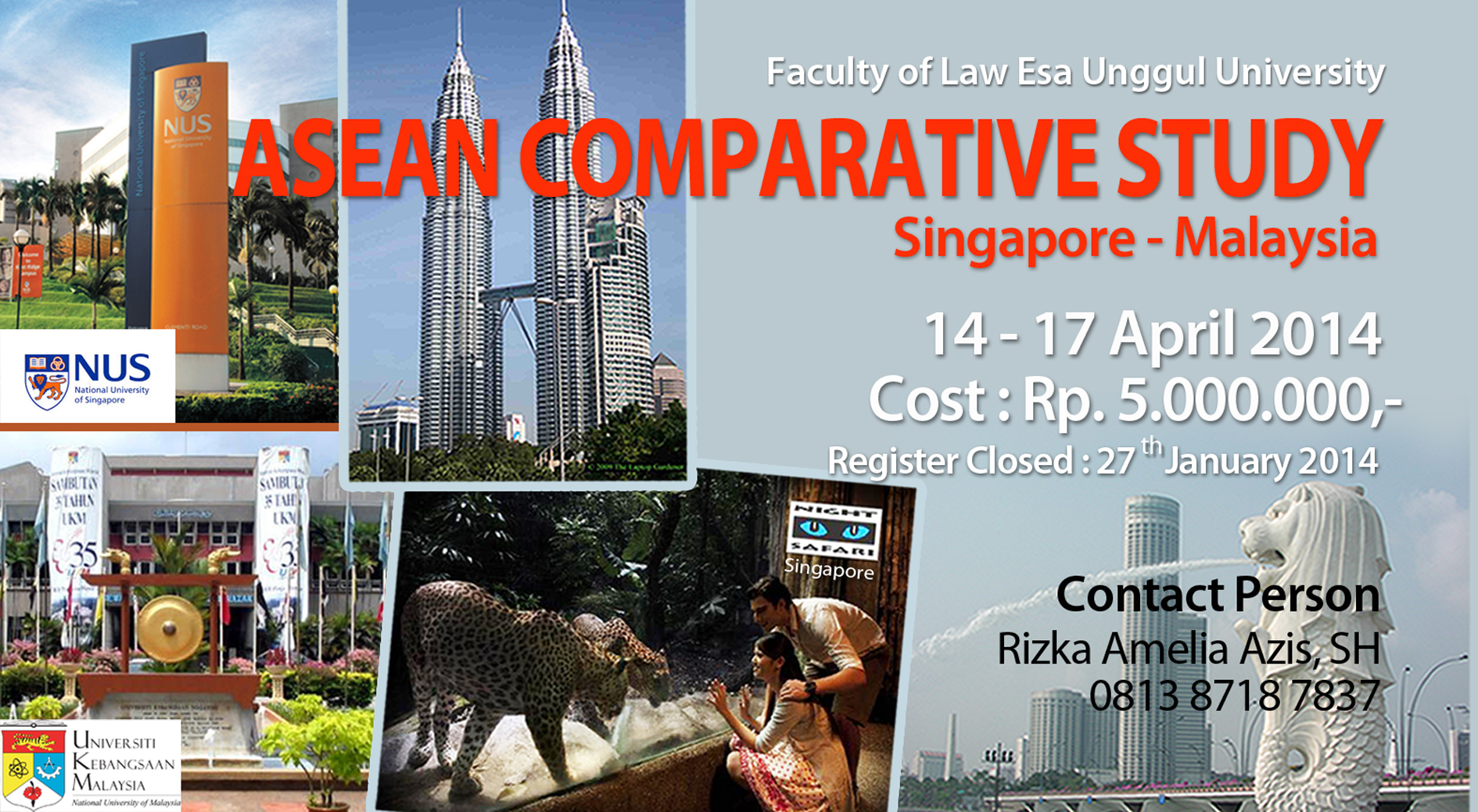Faculty of Law Esa Unggul University carry on ASEAN Comparative Study to Singapore and Malaysia, 14 -17 April 2014