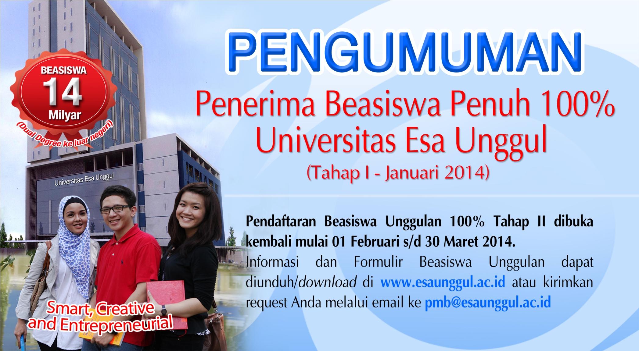 Pengumuman Penerima Beasiswa Penuh 100% Universitas Esa Unggul – Tahap 1 Th. 2014,