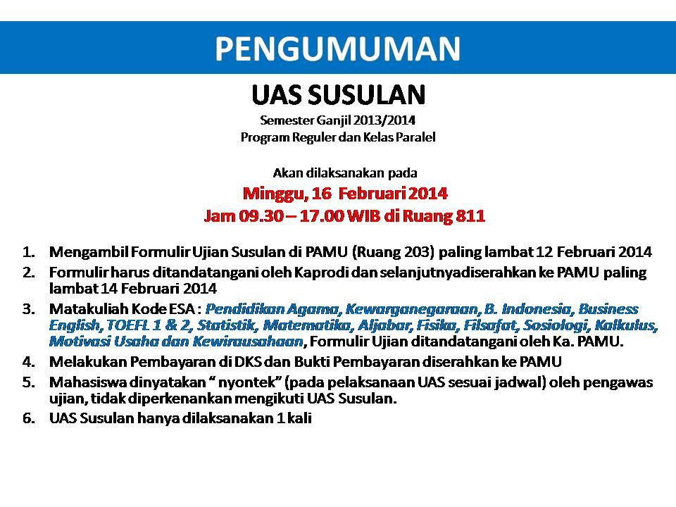 Jadwal dan Tata Cara Pengajuan UAS Susulan Semester Ganjil 2013/2014