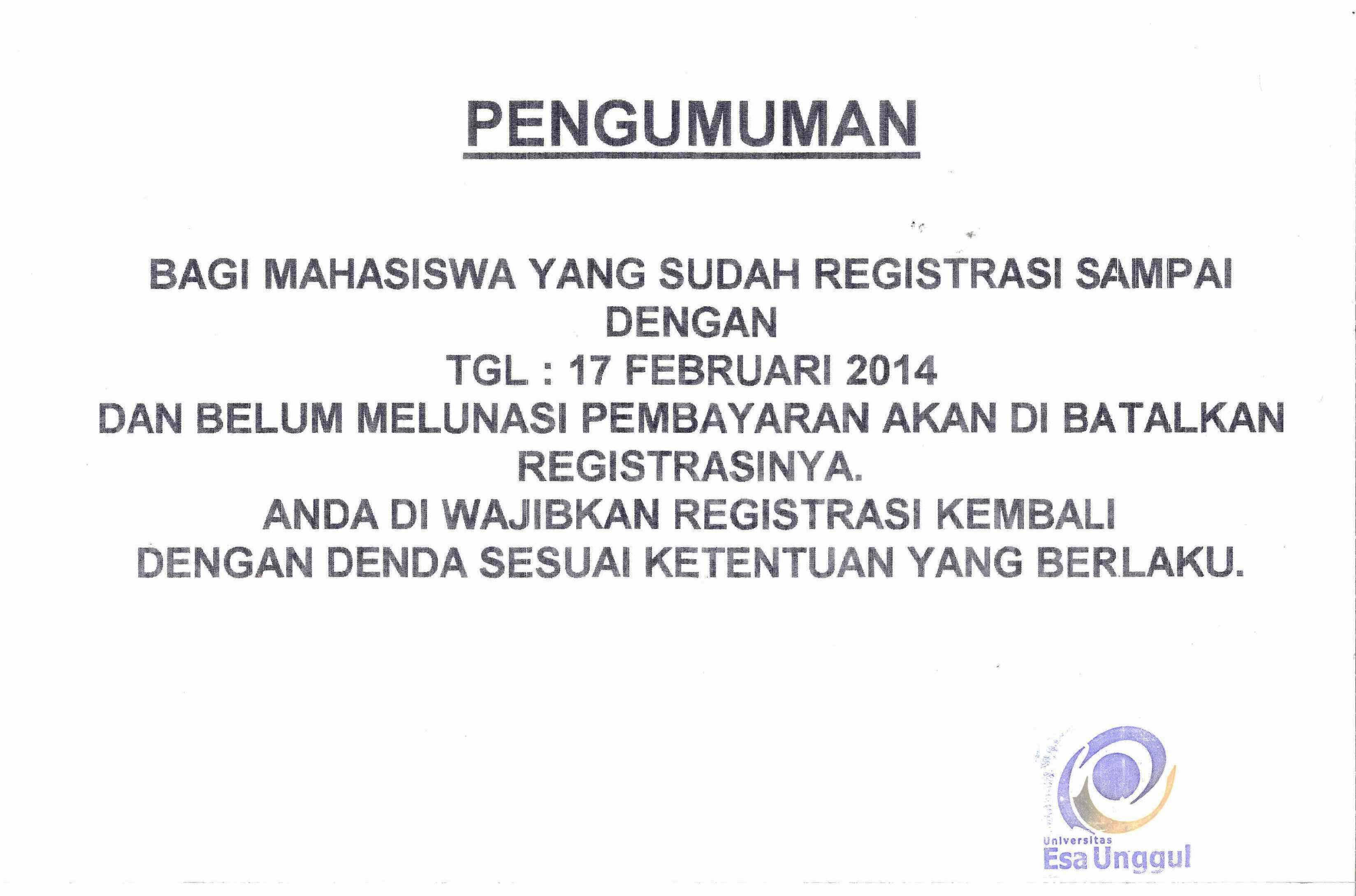 DAA: Mahasiswa yang sudah Registrasi s/d 17 Februari 2014 dan belum melunasi pembayaran akan dibatalkan registrasinya