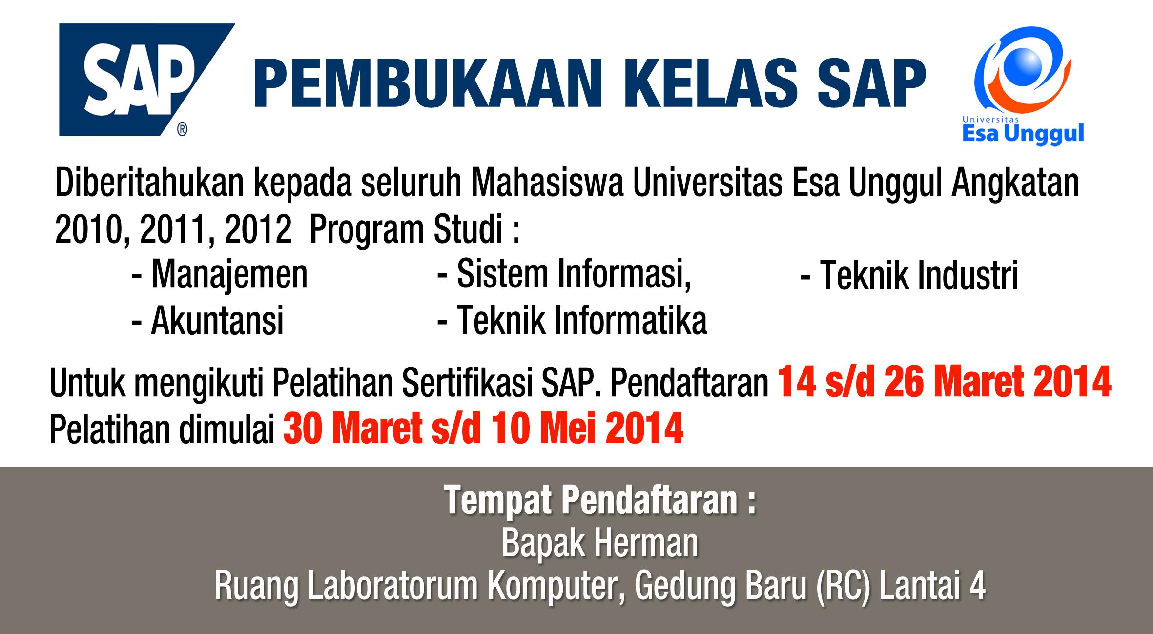 Pelatihan Sertifikasi SAP bagi Mahasiswa Angkatan 2010, 2011, 2012 Tahun Akademik 2013/2014