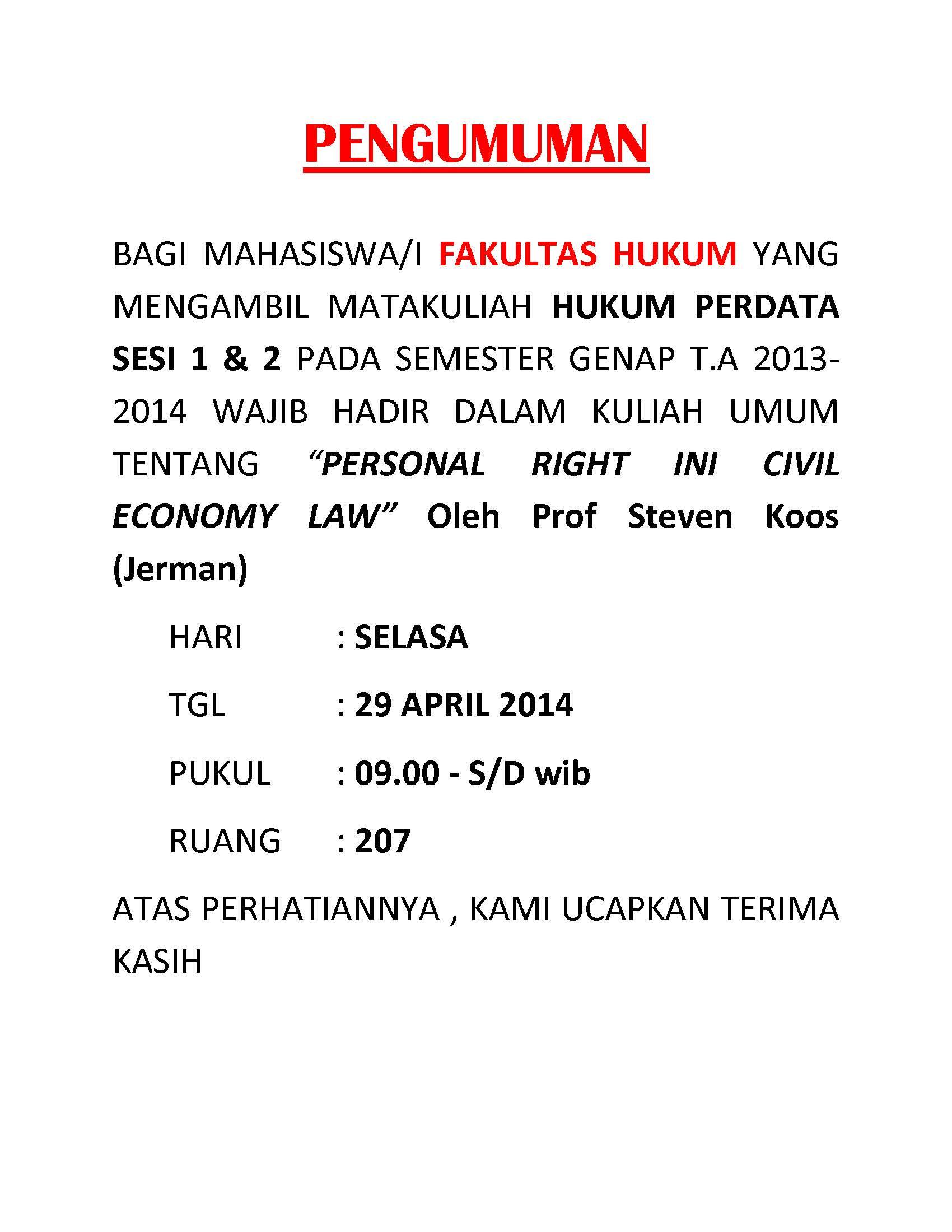 """Fakultas Hukum menyelenggarakan Kuliah Umum """" Personal Right in Civil Economy Law """" dengan pembicara Prof. Steven Koos pada Selasa 29 April 2014"""
