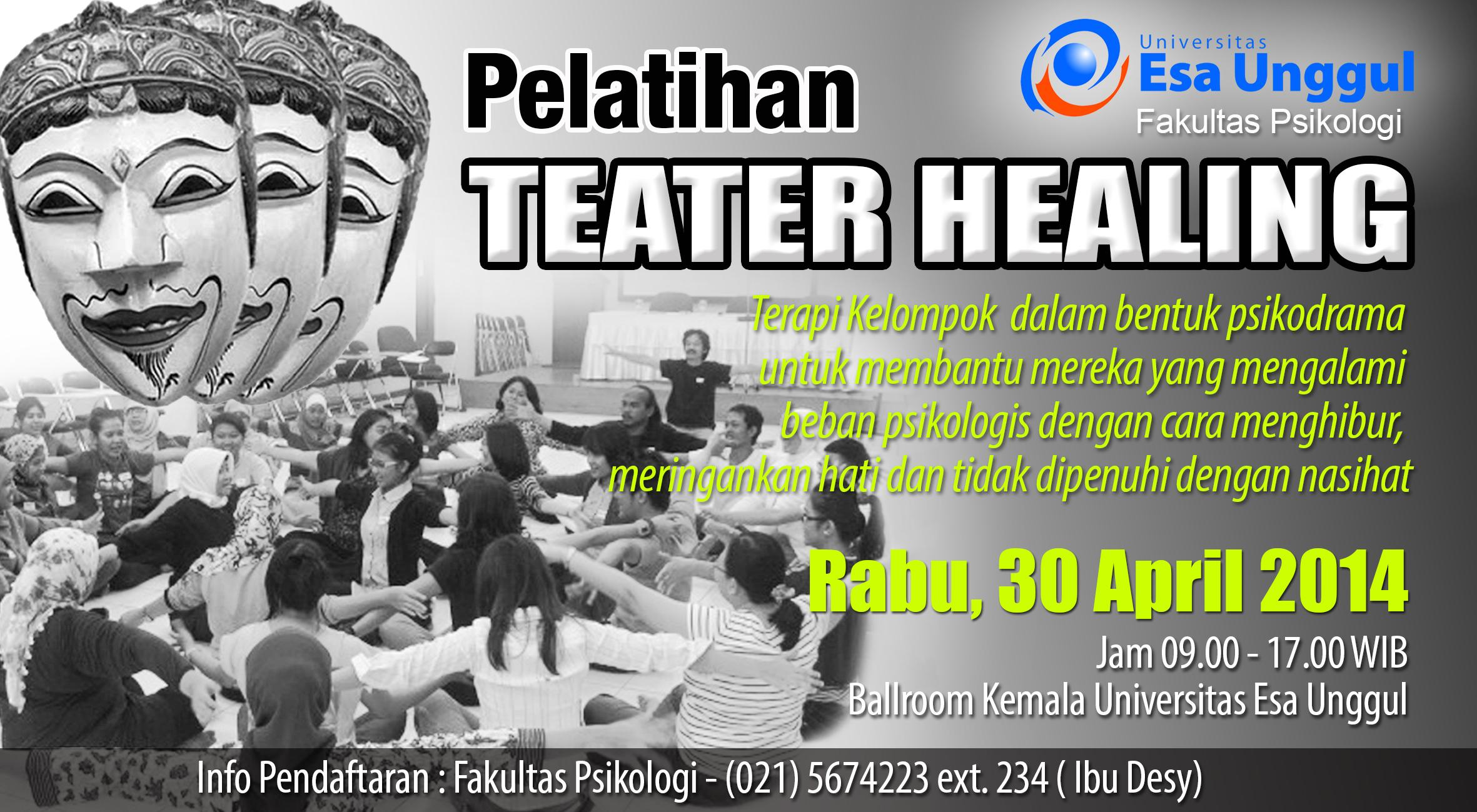 Fakultas Psikologi Universitas Esa Unggul menyelenggarakan Pelatihan THEATER HEALING