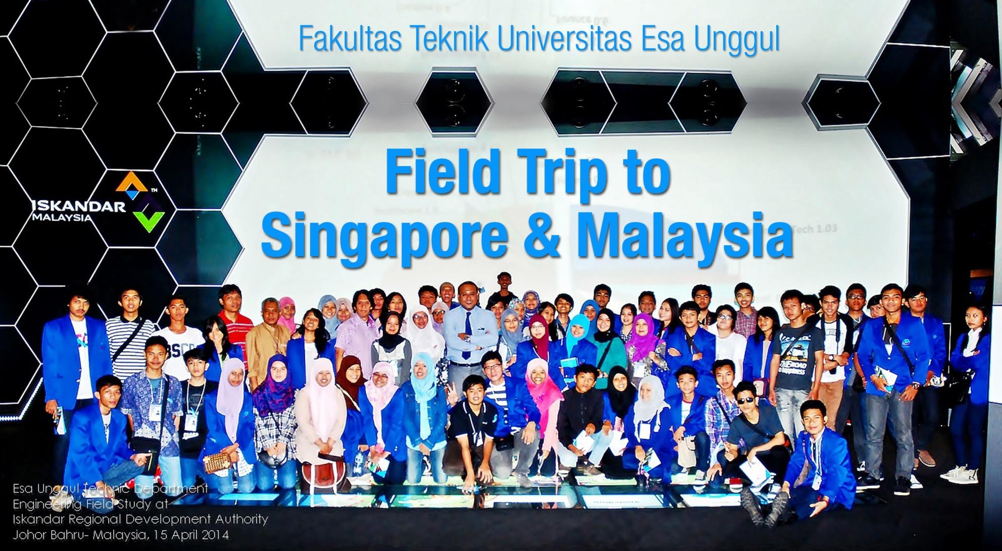 Field trip to Singapore – Malaysia Fakultas Teknik Universitas Esa Unggul