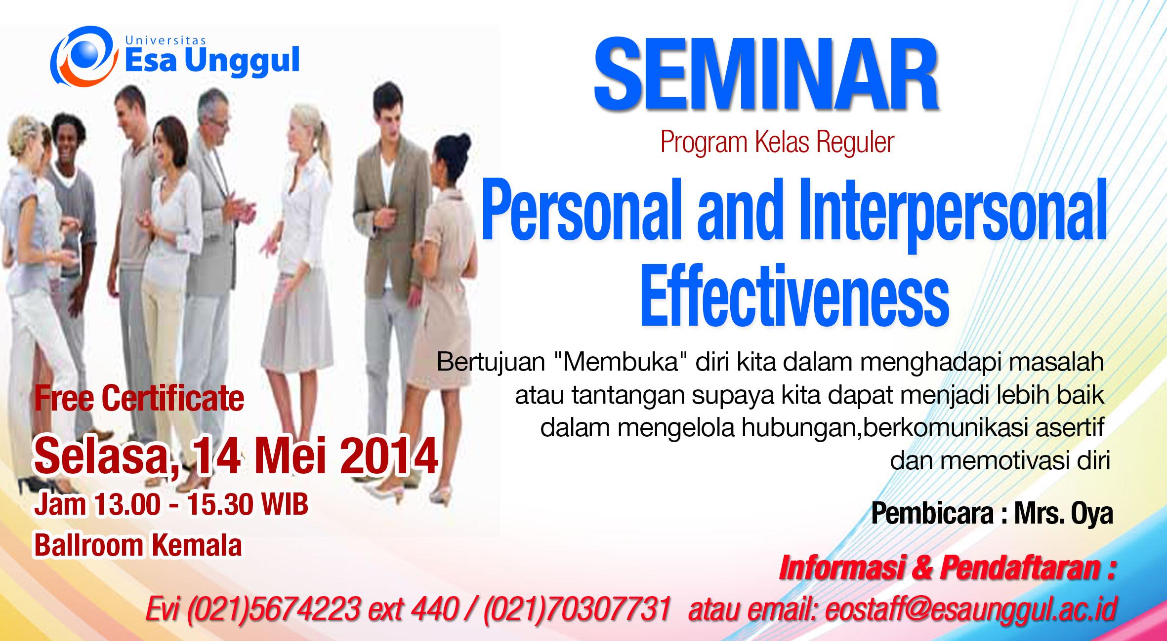 """Universitas Esa Unggul menyelenggarakan Seminar """" Personal and Interpersonal Effectiveness  """" pada Rabu, 14 Mei 2014"""