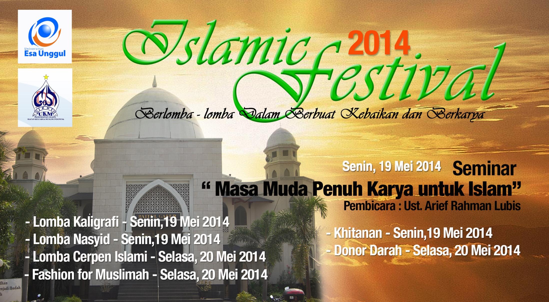 LDK- IKMI Universitas Esa Unggul menyelenggarakan Islamic Festival 2014 pada 19 – 21 Mei 2014