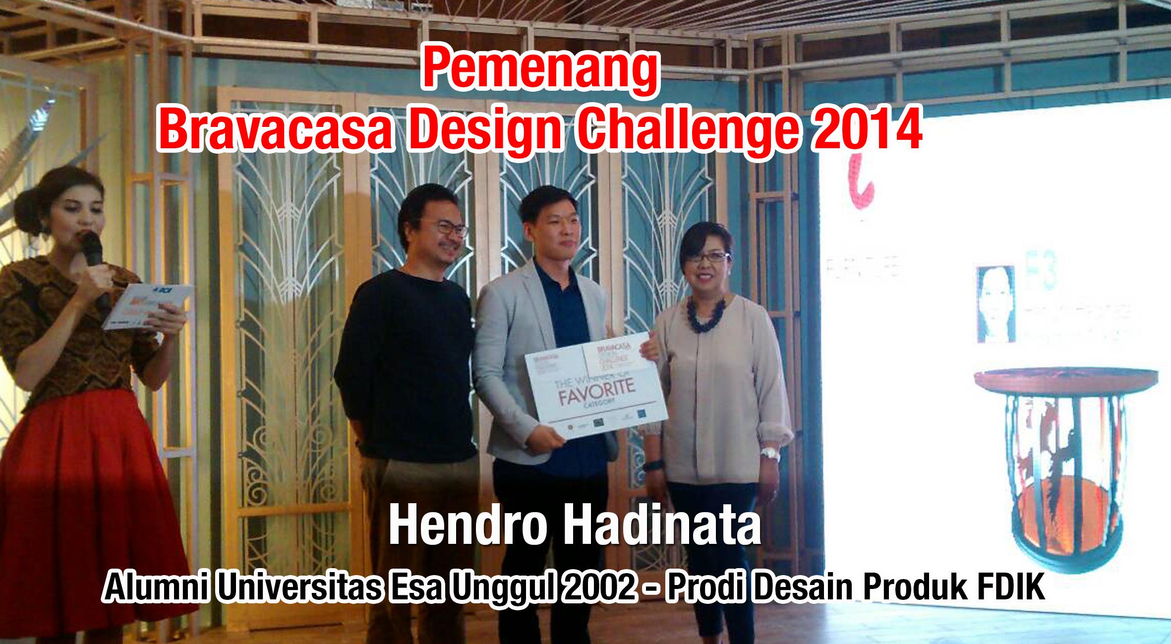 Hendro Hadinata, Alumni Desain Produk FDIK Universitas Esa Unggul 2002 memenangkan Bravacasa Design Challenge 2014