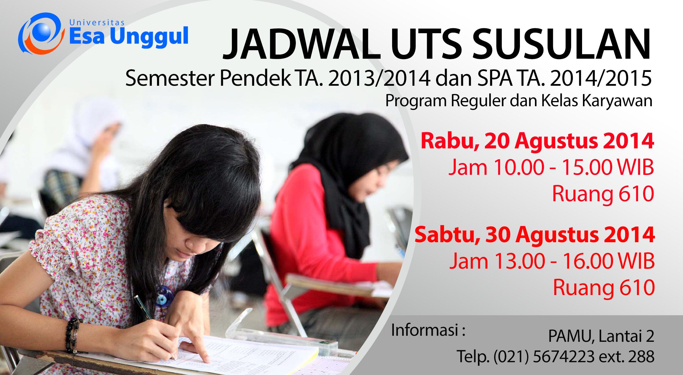 Jadwal dan Tata Cara UTS Susulan Semester Pendek TA.2013/2014 dan SPA TA.2014/2015