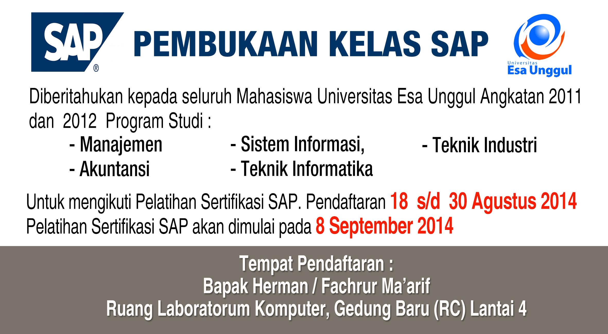 Pelatihan Sertifikasi SAP bagi Mahasiswa Angkatan 2011, 2012 Tahun Akademik 2014/2015