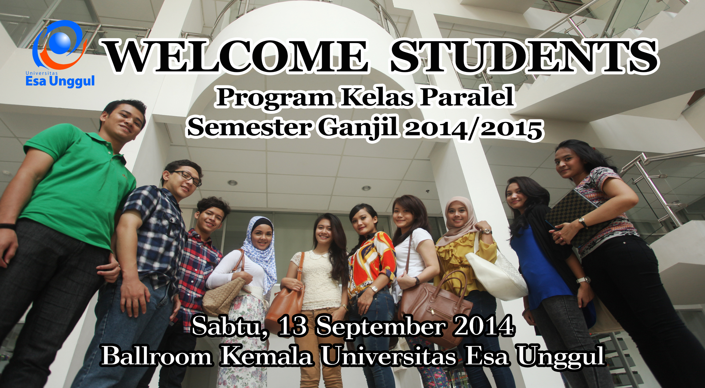 Welcome Students Mahasiswa Baru Program Kelas Paralel Semester Ganjil 2014/2015