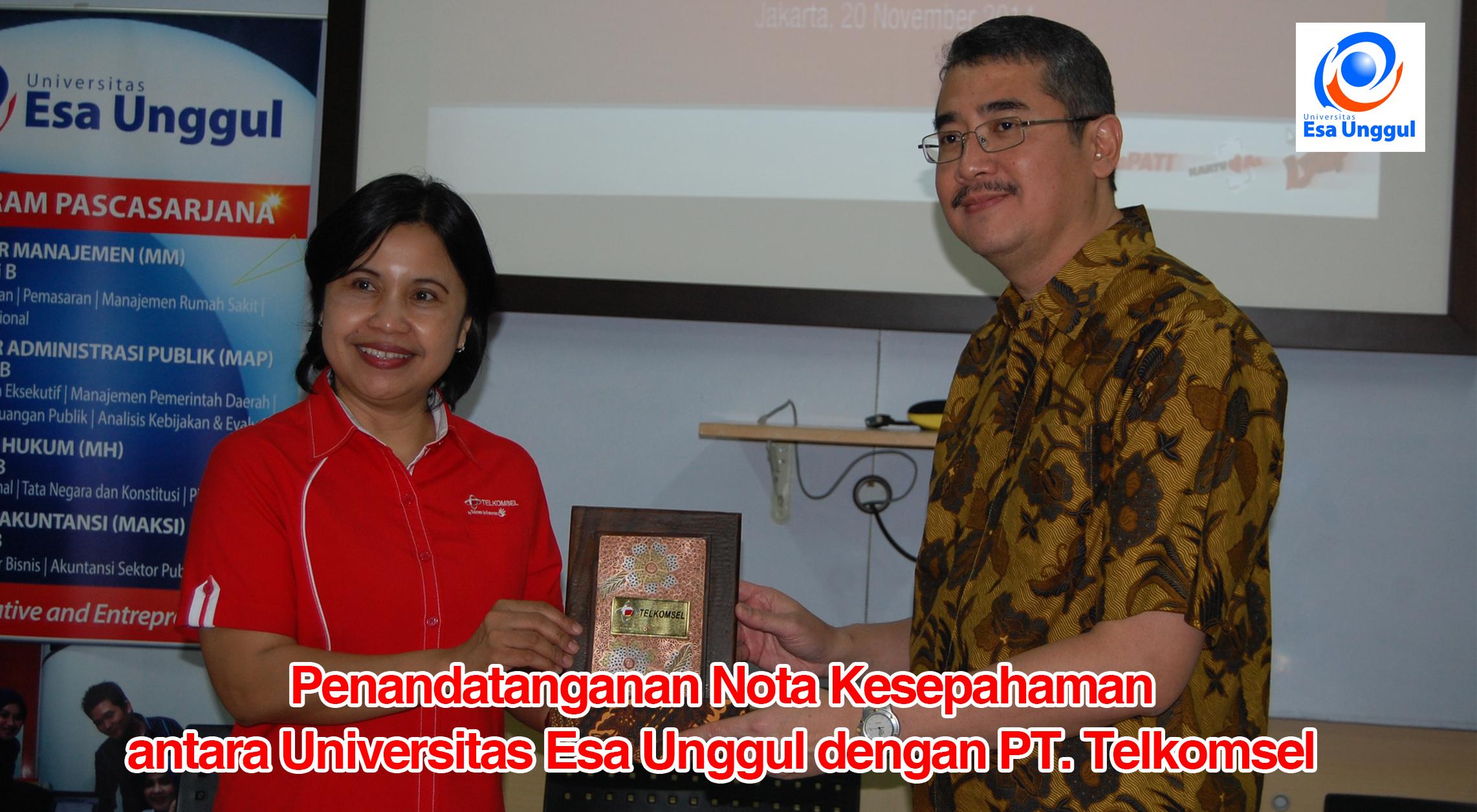 Penandatanganan Nota Kesepahaman antara Universitas Esa Unggul dengan PT. TELKOMSEL pada Kamis, 20 Nopember 2014