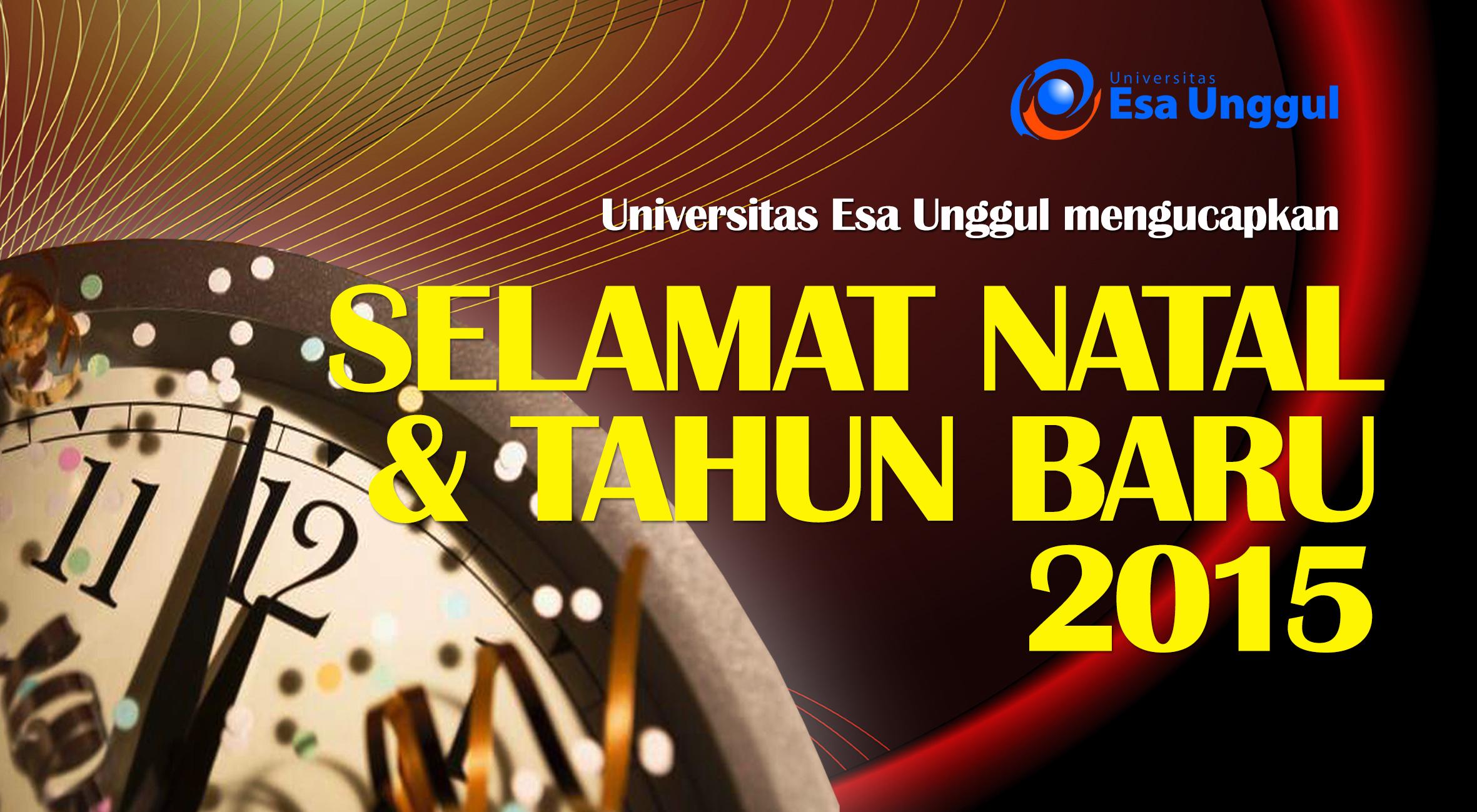 Universitas Esa Unggul mengucapkan Selamat Natal dan Tahun Baru 2015
