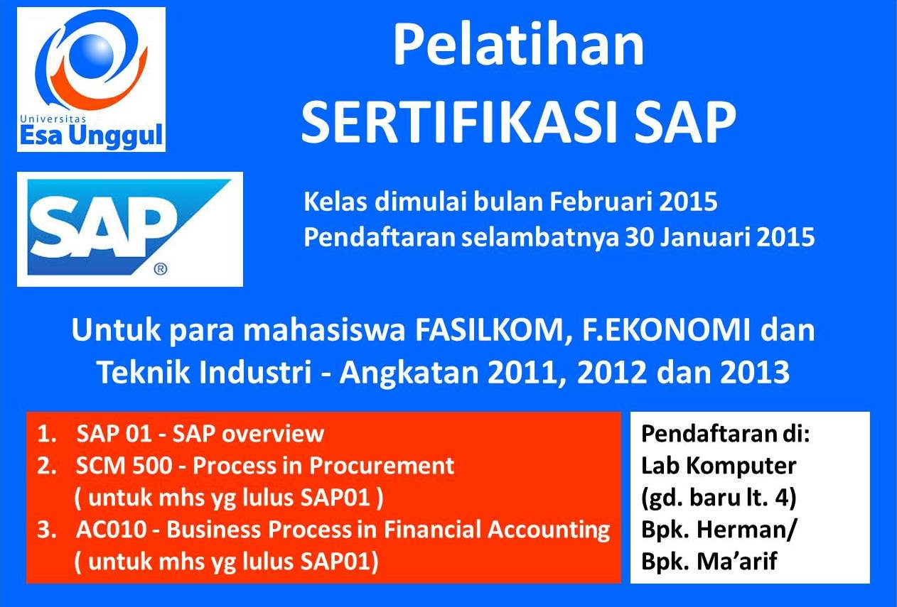 Pelatihan SERTIFIKASI SAP mahasiswa FASILKOM, F.EKONOMI dan Teknik Industri Angkatan 2011, 2012 dan 2013