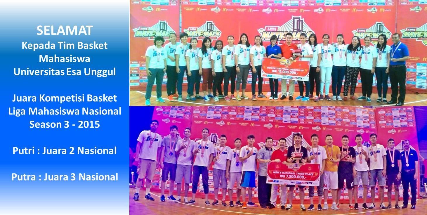 Selamat kepada Tim Basket Ball Mahasiswa Universitas Esa Unggul Meraih Juara dalam LIMA Nationals Basketball Season 3 Tahun 2015