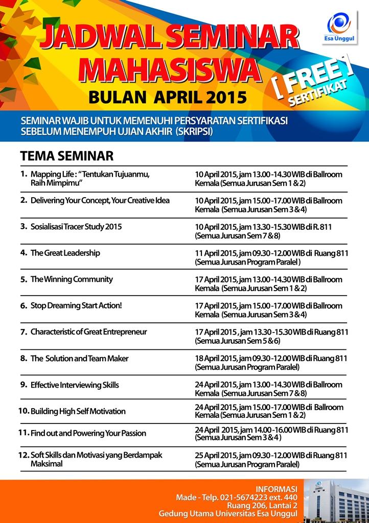 Jadwal Seminar Bulan April 2015 Bagi Mahasiswa Kelas Reguler dan Paralel Universitas Esa Unggul