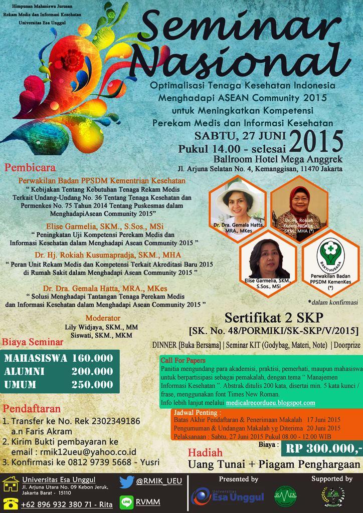 Seminar Nasional dan Call Paper, Fakultas Ilmu-Ilmu Kesehatan – Program Studi Rekam Medis dan Informasi Kesehatan 2015