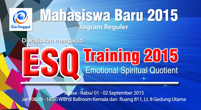 ESQ Training Mahasiswa Baru 2015, 01 – 02 September 2015