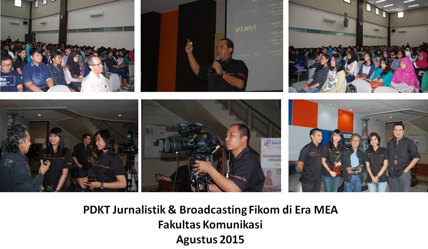 Dunia Pertelevisian Diminati Mahasiswa Esa Unggul Dalam Seminar dan Talkshow PDKT Jurnalistik dan Broadcasting di Era MEA 2015