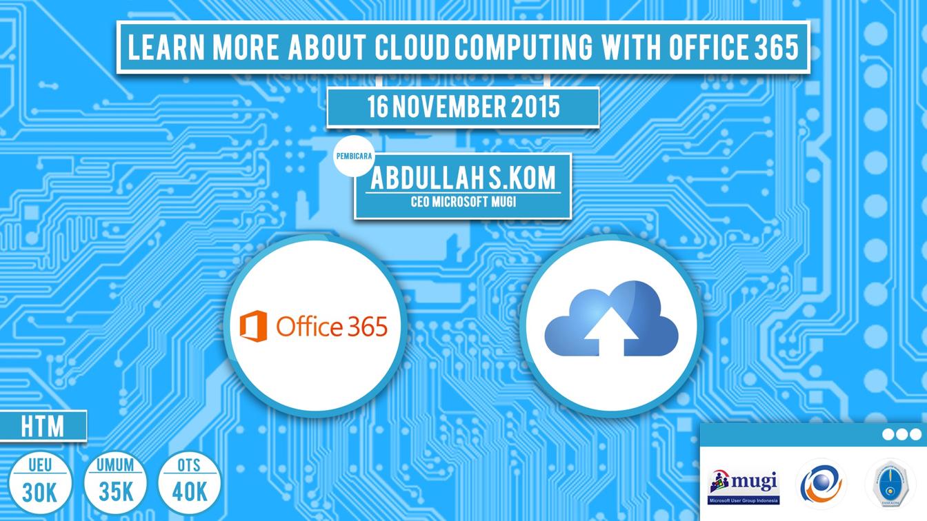 "Seminar Umum ""Learn more about cloud computing with office 365"" Fakultas Ilmu Komputer"