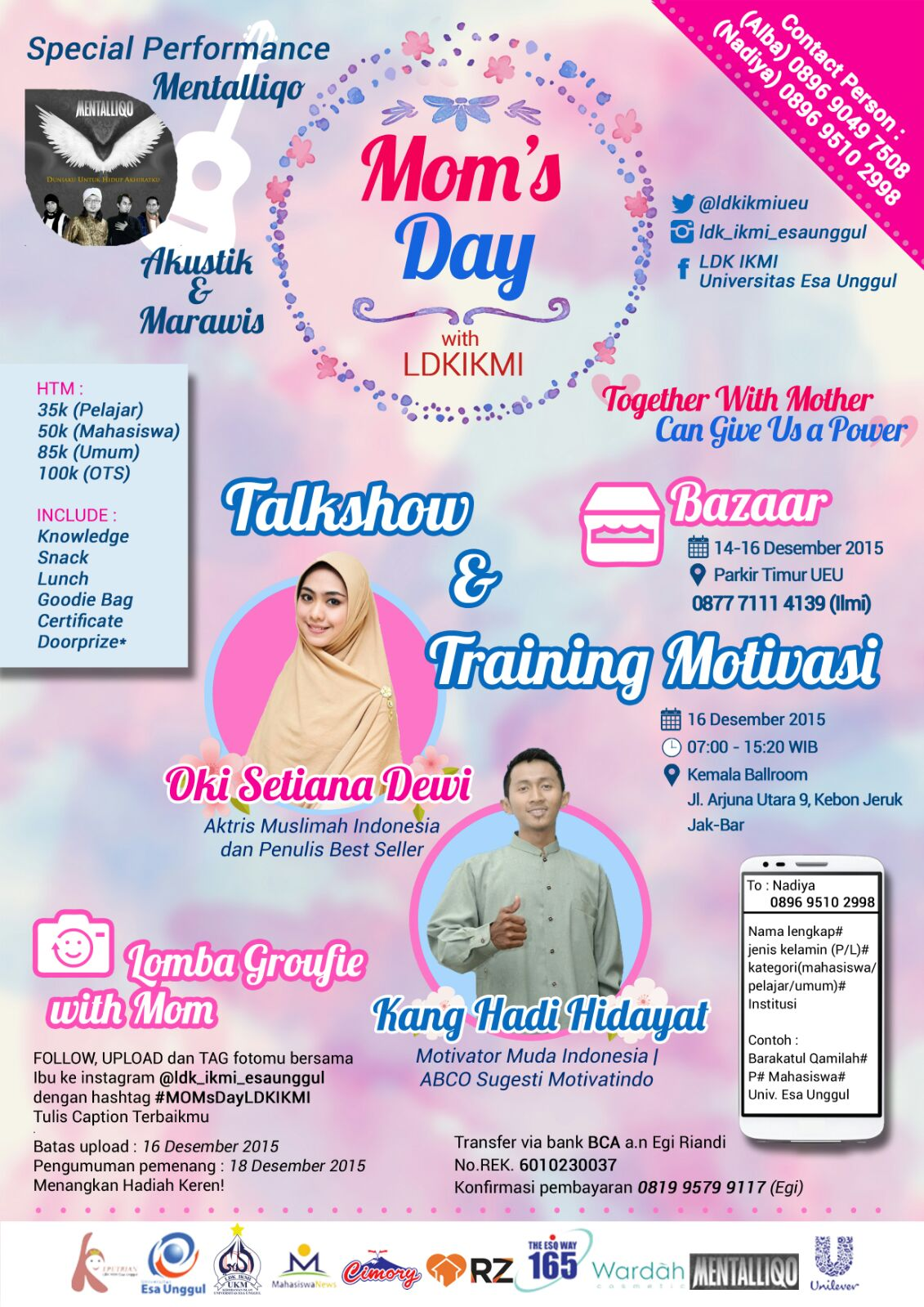 """Talkshow dan Seminar Moms Day """"Together with Mother can Give Us a Power"""" LDK LKMI Universitas Esa Unggul"""