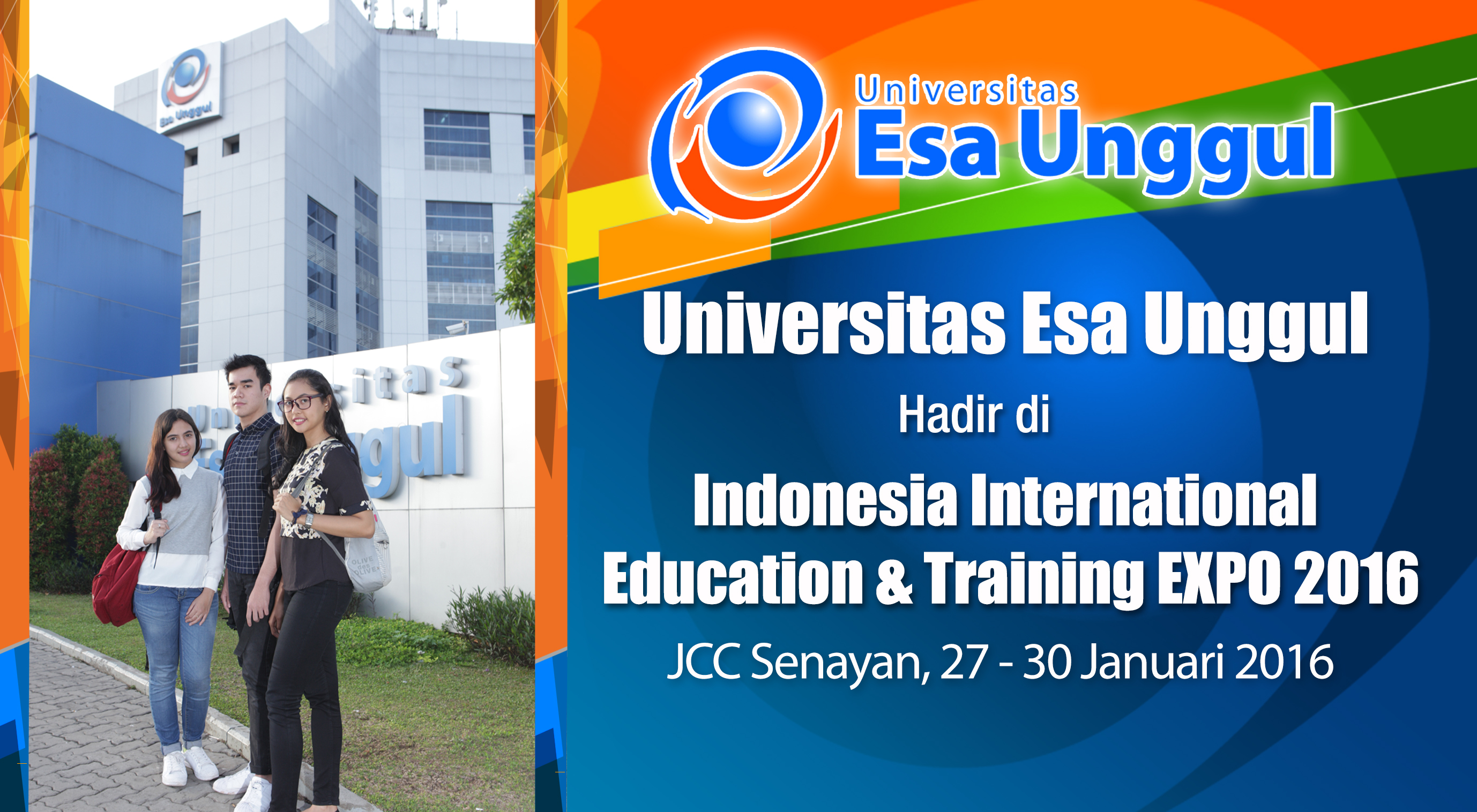 Universitas Esa Unggul Hadir Di Indonesia International Education & Training EXPO 2016